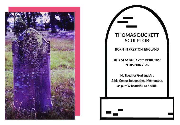 Thomas Duckett Jnr.'s gravestone is in the Rookwood Cemetery (formerly Haslem Creek) Sydney (old Catholic Mortuary 1)